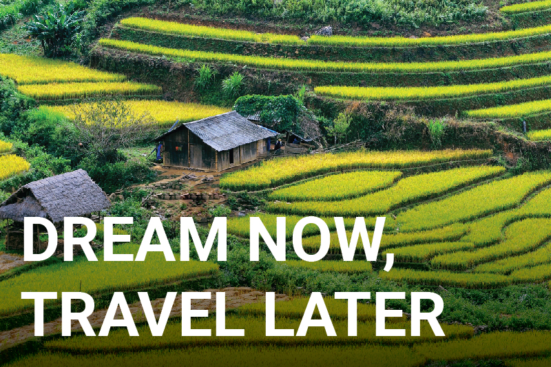 DREAM NOW TRAVEL LATER
